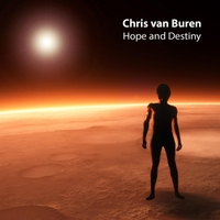 Chris Van Buren - Hope and Destiny