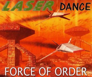 force-of-order-by-laserdance