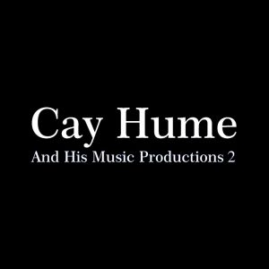 cay-hume-his-music-productions_1