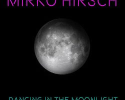 Mirko Hirsch – Dancing in the Moonlight
