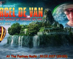 "SpaceCsoky  &  Fantasy Radio presents  – "" The  Dream  World  of  Marcel De Van """