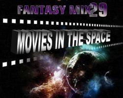 SpaceAnthony & SpaceCsoky Presents – Fantasy Mix 29