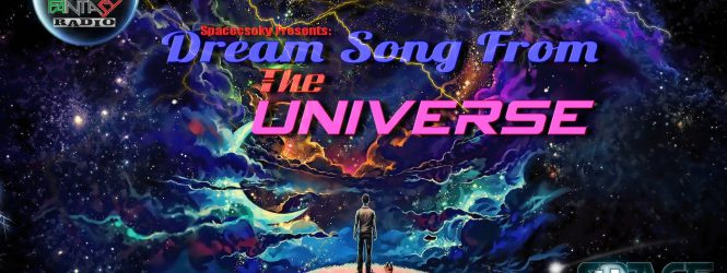 SpaceCsoky Presents – Dream Song From The Universe