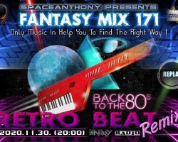 Fantasy Mix 171 – Back To The '80 ( by SpaceAnthony)