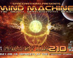 SpaceAnthony Presents – Fantasy Mix 210 – Mind Machine