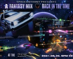 SpaceAnthony Presents – Fantasy Mix – Back In The Time